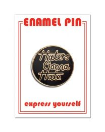 HATERS Pin