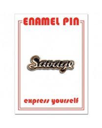 SAVAGE Pin