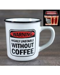 """WARNING MUG """"HIGHLY UNSTABLE WITHOUT COFFEE"""""""
